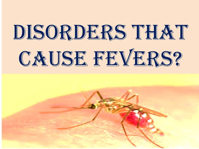 Fever causes