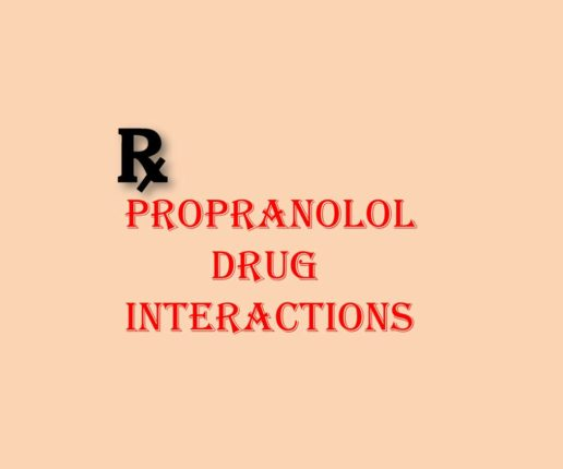 Propranolol-Drug Interactions