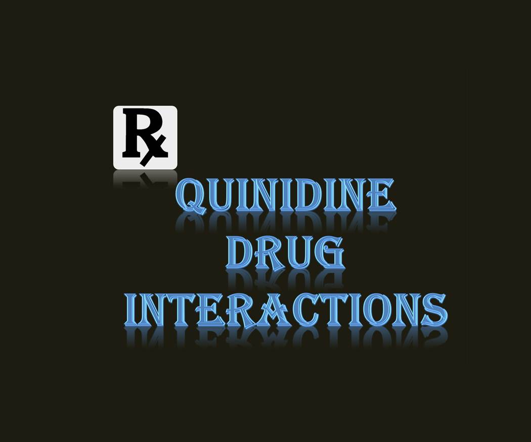 Quinidine drug interactions