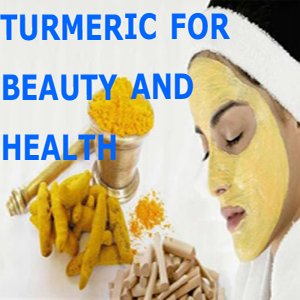 turmeric for beauty and health